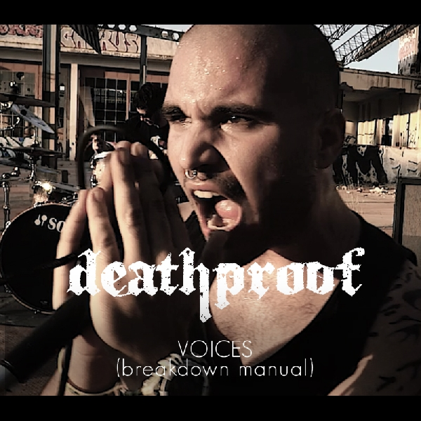 DeathProof   Voices   Official Video
