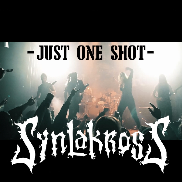 Synlakross - Just One Shot